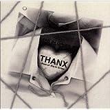 THANX-ベスト・オブ・ダイ・イン・・クライズ