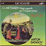O. Messiaen - Vingt regards sur l'Enfant-Jesus (Nos. 7-14) - Anton Batagov