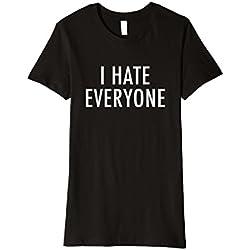 Womens I Hate Everyone T-Shirt - Anti-social Shirt XL Black