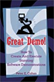 Great Demo!, Peter E. Cohan, 0595274579