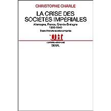 Crise des sociétés impériales (La)