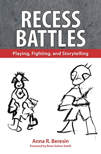 Recess Battles: Playing, Fighting, and Storytelling