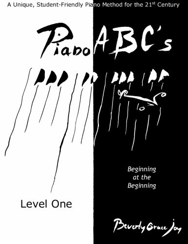 Piano ABC's - Level One: Beginning at the Beginning PDF