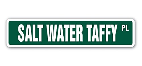 SALT WATER TAFFY Street Sign Candy Treat Caramel Sweet Dolce Funny Gag Gift - 22'' Long Sticker Graphic - Auto, Wall, Laptop, Cell (Saltwater Taffy Sticker)