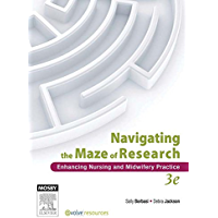 Navigating the Maze of Research - E-Book: Enhancing Nursing and Midwifery Practice