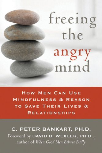 Download Freeing the Angry Mind How Men Can Use Mindfulness & Reason to Save Their Lives & Relationships [PB,2006] pdf epub