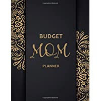 Budget Mom Planner: Monthly Weekly Daily Family Budget Planner Workbook with Bill Payment Tracker Debt and Savings Log Organizer Income Expenses ... Personal or Business Accounting Notebook