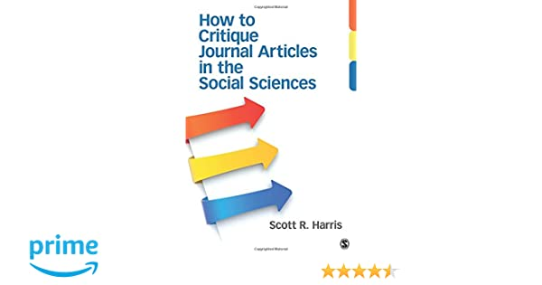 High Quality Amazon.com: How To Critique Journal Articles In The Social Sciences  (9781452241340): Scott R. Harris: Books
