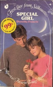 Dorothy Silhouette - Special Girl (First Love from Silhouette, 8)