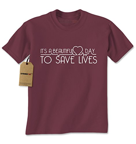 Mens It's A Beautiful Day To Save Lives T-Shirt X-Large Maroon