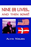Nine Lives and Then Some!, Alvin Nielsen, 1425911439