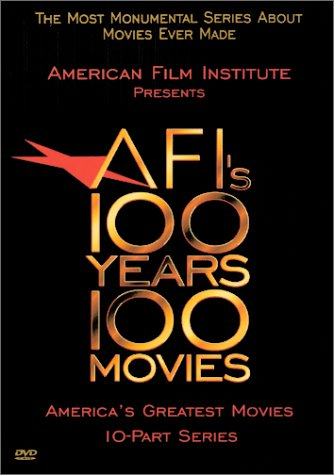 AFI's 100 Years, 100 Movies: American Film Institute (Complete Edition) (Top 100 Best Documentaries)