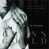 Glenn Gould: A Life in Pictures