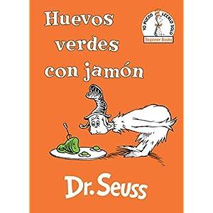 Huevos verdes con jamón de Dr. Seuss | Letras y Latte - Libros en español