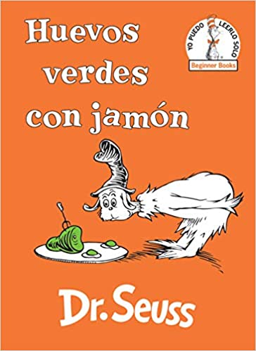 Amazon.com: Huevos verdes con jamón (Green Eggs and Ham Spanish Edition) (Beginner Books(R)) (9780525707233): Dr. Seuss: Books