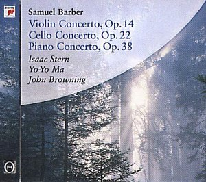 Barber: Violin Concerto, Cello Concerto, Piano (Barber Piano Concerto)