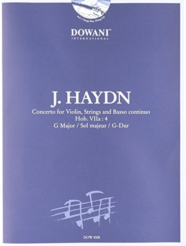 Haydn: Concerto for Violin, Strings and Basso Continuo: in G Major, Hob. VIIa:4