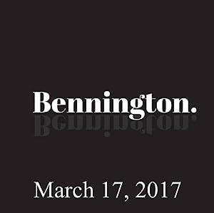 Bennington, Danny Boyle, March 17, 2017 Radio/TV Program