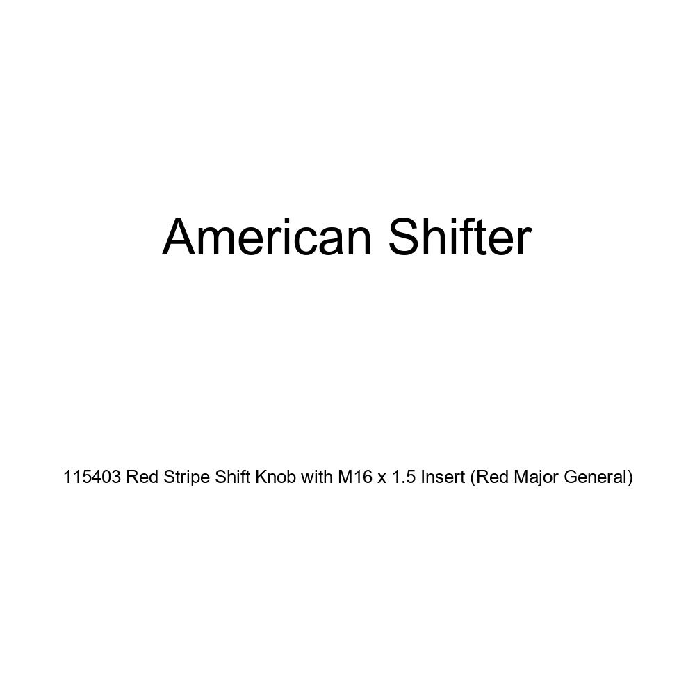 American Shifter 115403 Red Stripe Shift Knob with M16 x 1.5 Insert Red Major General