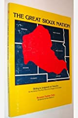 The Great Sioux Nation - Sitting in Judgement on America: An Oral History of The Sioux Nation and Its Struggle for Sovereignty Paperback
