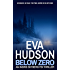 Below Zero (Ingrid Skyberg FBI Thrillers Book 6)