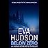 Below Zero (Ingrid Skyberg FBI Thrillers Book 6)