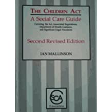 The Children Act: A Social Care Guide