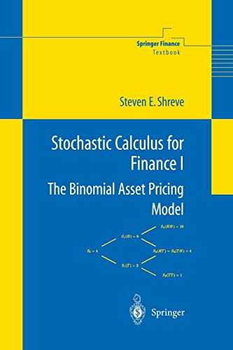 Stochastic Calculus for Finance I: The Binomial Asset Pricing Model (Springer Finance)