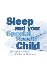 Sleep and Your Special Needs Child (The Journey Through Assessment)