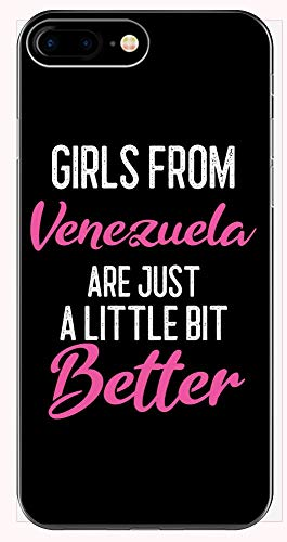 Girls from Venezuela are Little Bit Better - Phone Case for iPhone 6+, 6S+, 7+, 8+