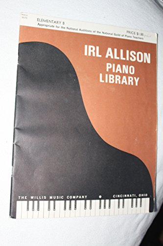 Allison Piano (Irl Allison Piano Library Intermediate B, Program 1)