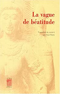 La vague de béatitude par Alain Porte