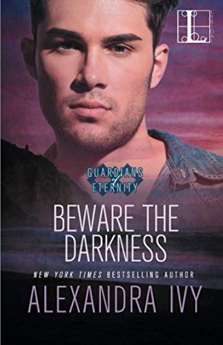 Beware the Darkness (Guardians of Eternity) by Lyrical Press