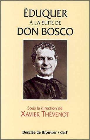 Téléchargez les livres pdf pour kindle Eduquer à la suite de Dom Bosco 2220037452 CHM