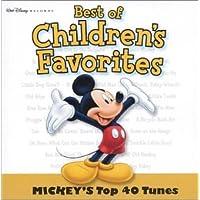Best of Children's Favorites: Mickey's Top 40 Tunes