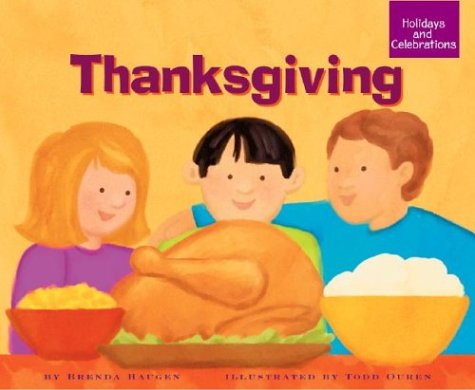 Thanksgiving (Holidays and Celebrations)