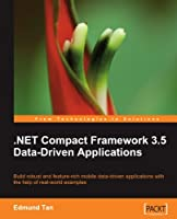 .NET Compact Framework 3.5 Data Driven Applications Front Cover