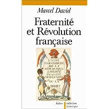 FRATERNITÉ ET RÉVOLUTION FRANÇAISE 1789-1799