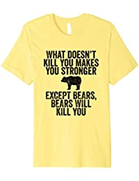 What doesn't kill you - Funny bear t-shirt distressed