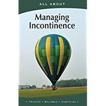 All About Managing Incontinence (All About Books)