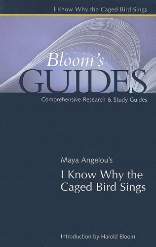 I Know Why the Caged Bird Sings (Bloom's Guides)