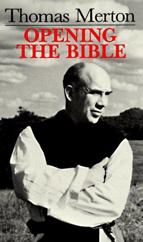 Thomas Merton: Opening the Bible
