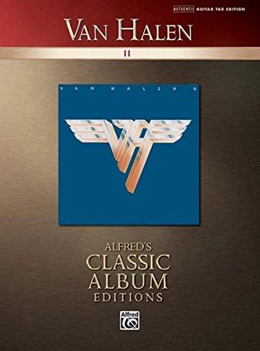 Van Halen Ii Authentic Guitar Tab Edition (Alfred's Classic Album Editions)
