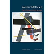 Kazimir Malevich: The Climax of Disclosure