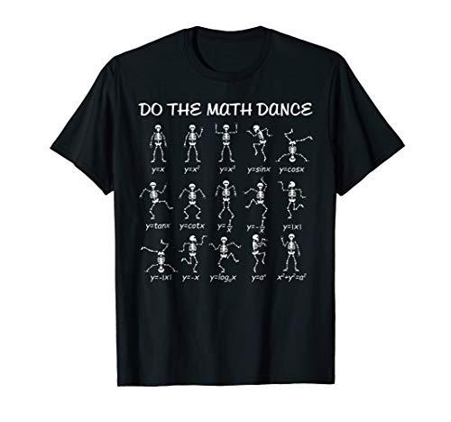 Do The Math Dance Skeleton Halloween Cool T-shirt -