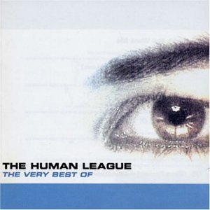 The Very Best Of The Human League By Human League (2003-09-15)