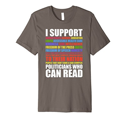 Support Politicians Who Can Read Funny Political Tshirt