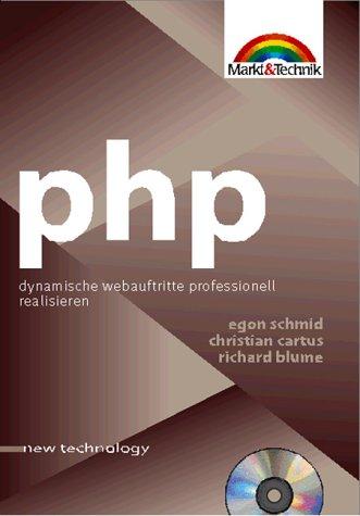PHP. Dynamische Webauftritte professionell realisieren.
