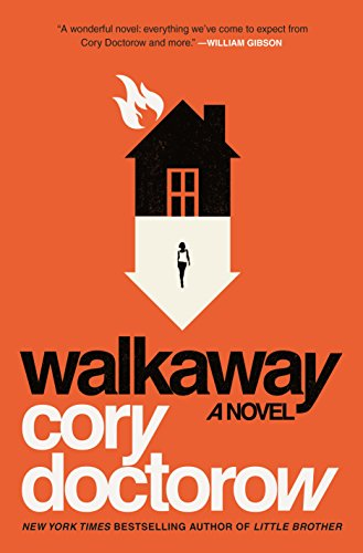 Walkaway: A Novel