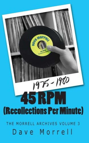 45-rpm-recollections-per-minute-the-morrell-archives-volume-3